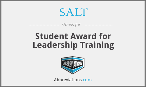 SALT - Student Award for Leadership Training