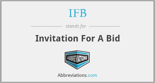 IFB - Invitation For A Bid