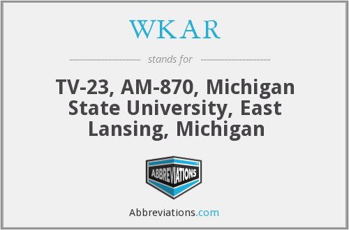 What does WKAR stand for?