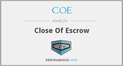 COE - Close Of Escrow