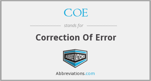 COE - Correction Of Error