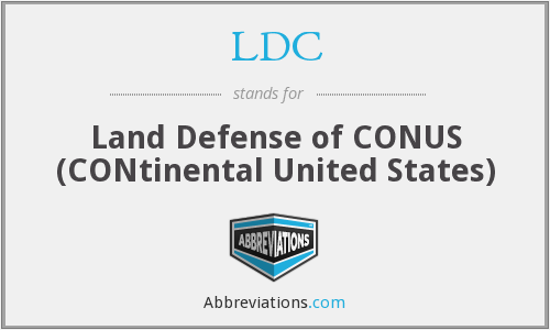 LDC - Land Defense of CONUS (CONtinental United States)