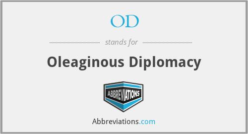 OD - Oleaginous Diplomacy