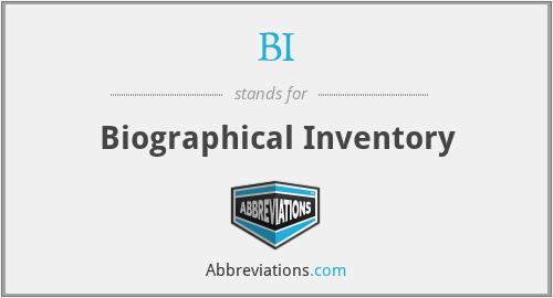BI - Biographical Inventory