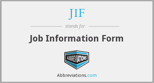 JIF - Job Information Form