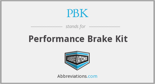 PBK - Performance Brake Kit