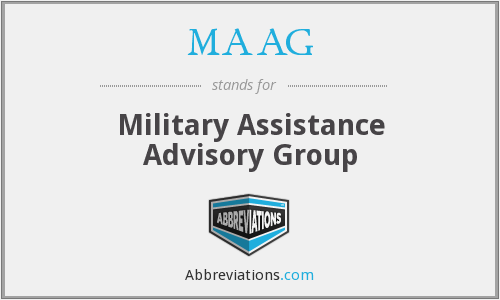 MAAG - Military Assistance Advisory Group