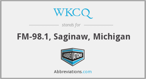 WKCQ - FM-98.1, Saginaw, Michigan