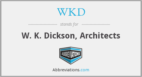 WKD - W. K. Dickson, Architects