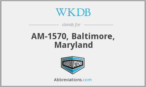 WKDB - AM-1570, Baltimore, Maryland