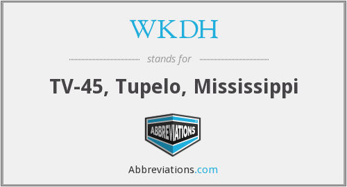 WKDH - TV-45, Tupelo, Mississippi