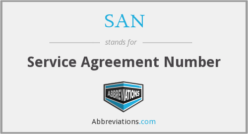 SAN - Service Agreement Number