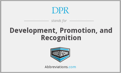 DPR - Development, Promotion, and Recognition