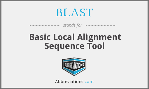 BLAST - Basic Local Alignment Sequence Tool