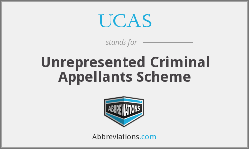 UCAS - The Unrepresented Criminal Appellants Scheme