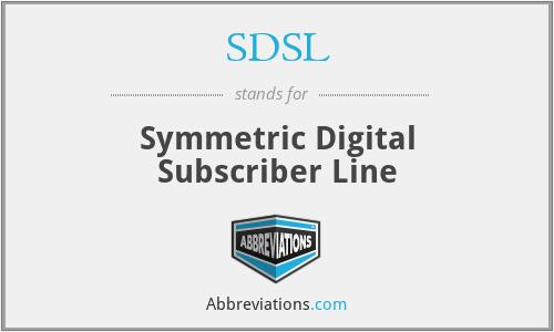SDSL - Symmetric Digital Subscriber Line