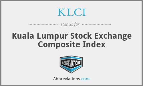KLCI - Kuala Lumpur Stock Exchange Composite Index