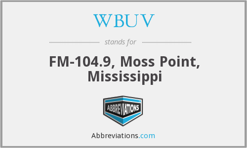 WBUV - FM-104.9, Moss Point, Mississippi