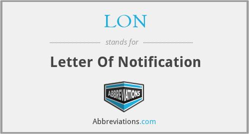 LON - Letter Of Notification