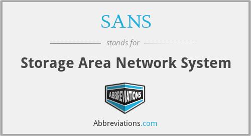 SANS - Storage Area Network System