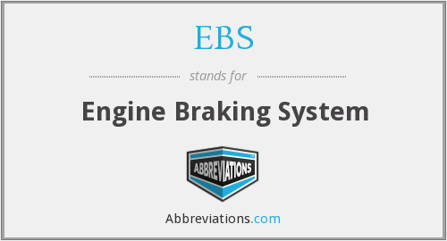 EBS - Engine Braking System
