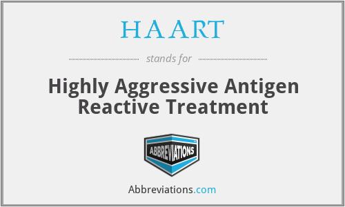 HAART - Highly Aggressive Antigen Reactive Treatment