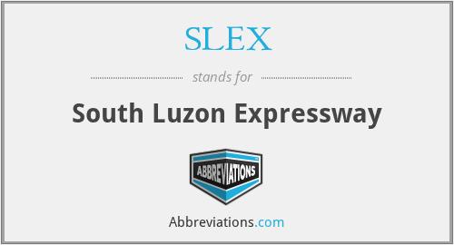 SLEX - South Luzon Expressway