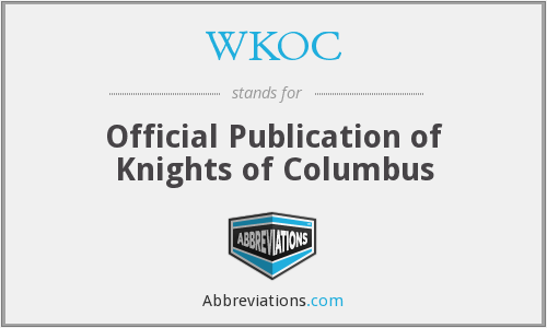 WKOC - Official Publication of Knights of Columbus