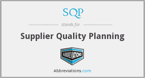 SQP - Supplier Quality Planning