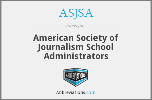 ASJSA - American Society of Journalism School Administrators