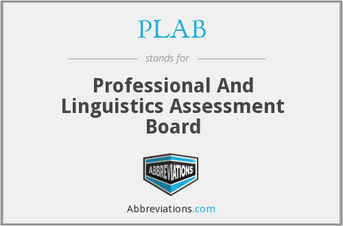 PLAB - Professional And Linguistics Assessment Board
