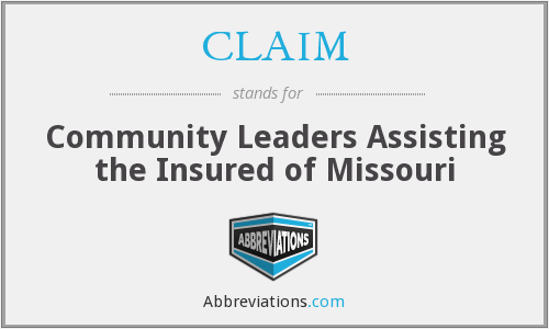 CLAIM - Community Leaders Assisting the Insured of Missouri