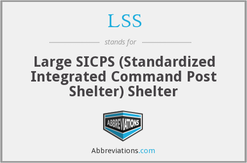 LSS - Large SICPS ( Standardized Integrated Command Post Shelter) Shelter