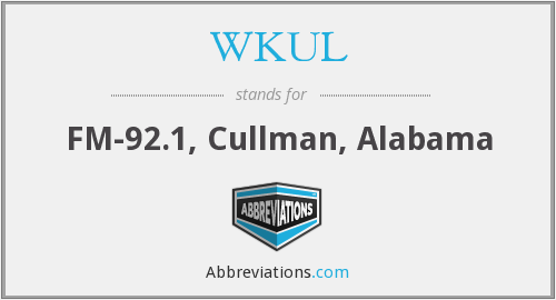 What does WKUL stand for?