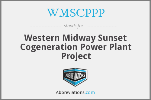 WMSCPPP - Western Midway Sunset Cogeneration Power Plant Project