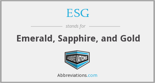 ESG - Emerald, Sapphire, and Gold