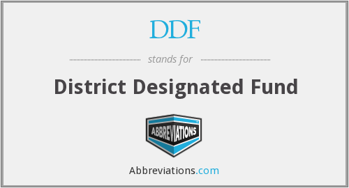 DDF - District Designated Fund
