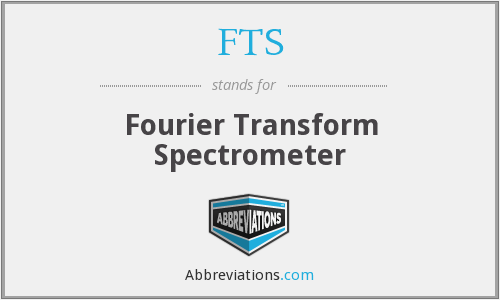 FTS - Fourier Transform Spectrometer