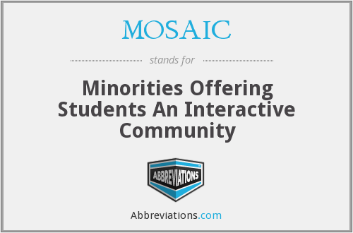 MOSAIC - Minorities Offering Students An Interactive Community