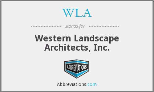WLA - Western Landscape Architects, Inc.