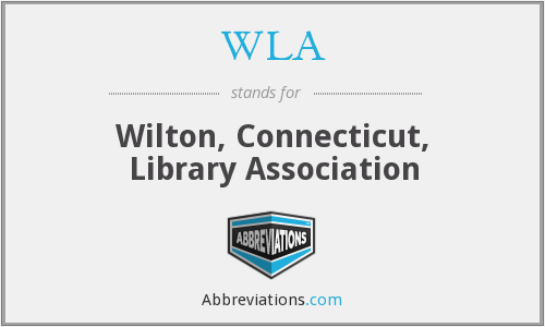 WLA - Wilton, Connecticut, Library Association