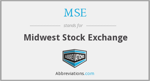 MSE - Midwest Stock Exchange