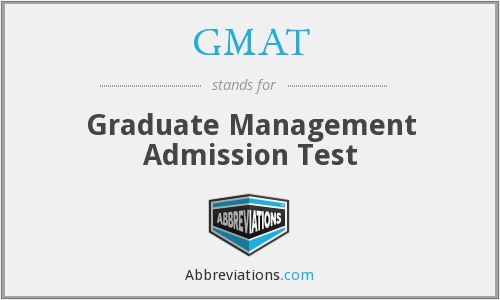 GMAT - Graduate Management Admissions Test