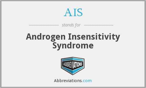 AIS - Androgen Insensitivity Syndrome