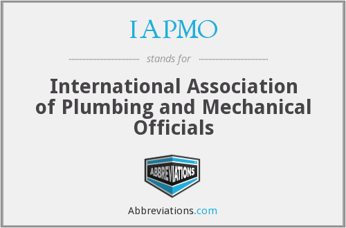 IAPMO - International Association of Plumbing and Mechanical Officials