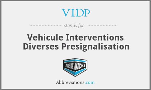 VIDP - Vehicule Interventions Diverses Presignalisation