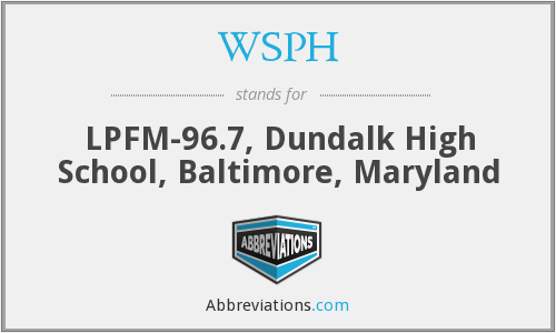 WSPH - LPFM-96.7, Dundalk High School, Baltimore, Maryland