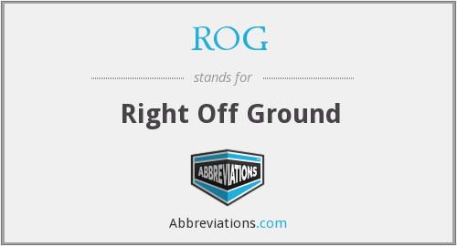 ROG - Right Off Ground