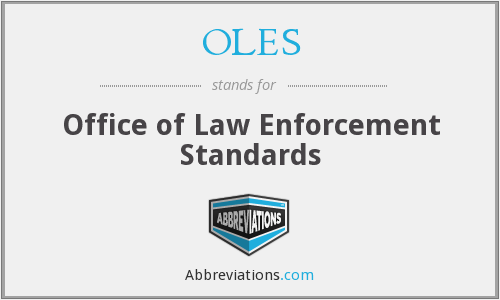 OLES - Office of Law Enforcement Standards