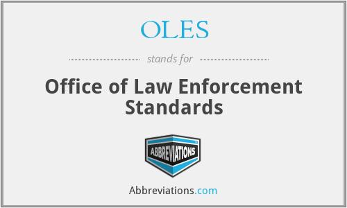 OLES - Office of Law Enforcement Standards